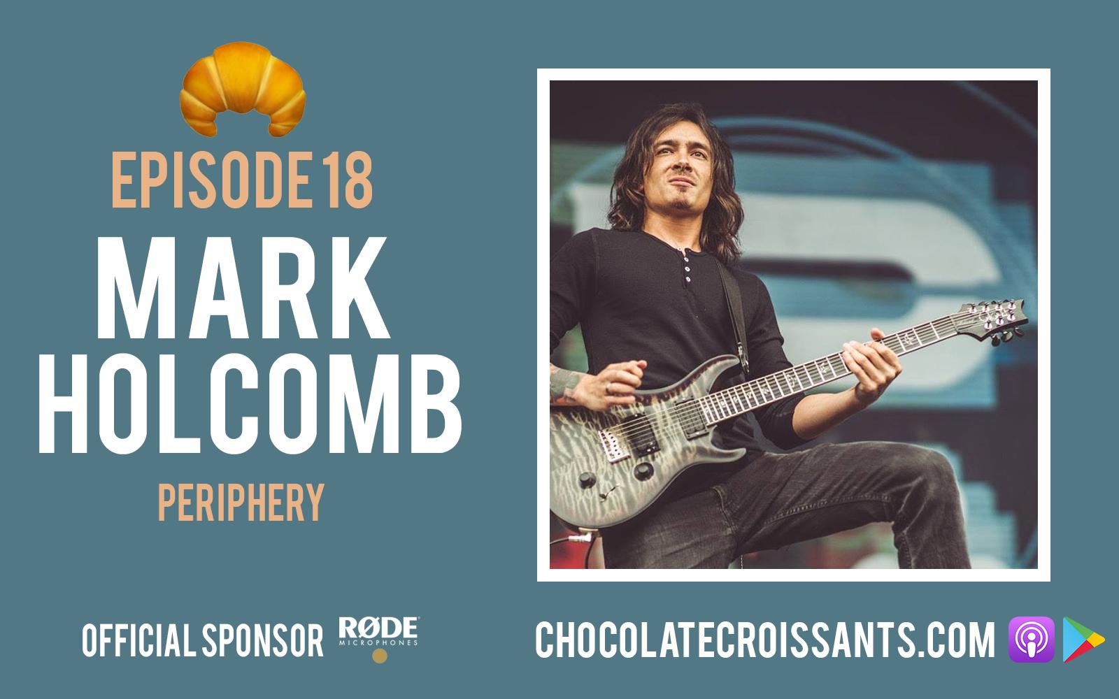 EP18 | Mark Holcomb (Periphery)