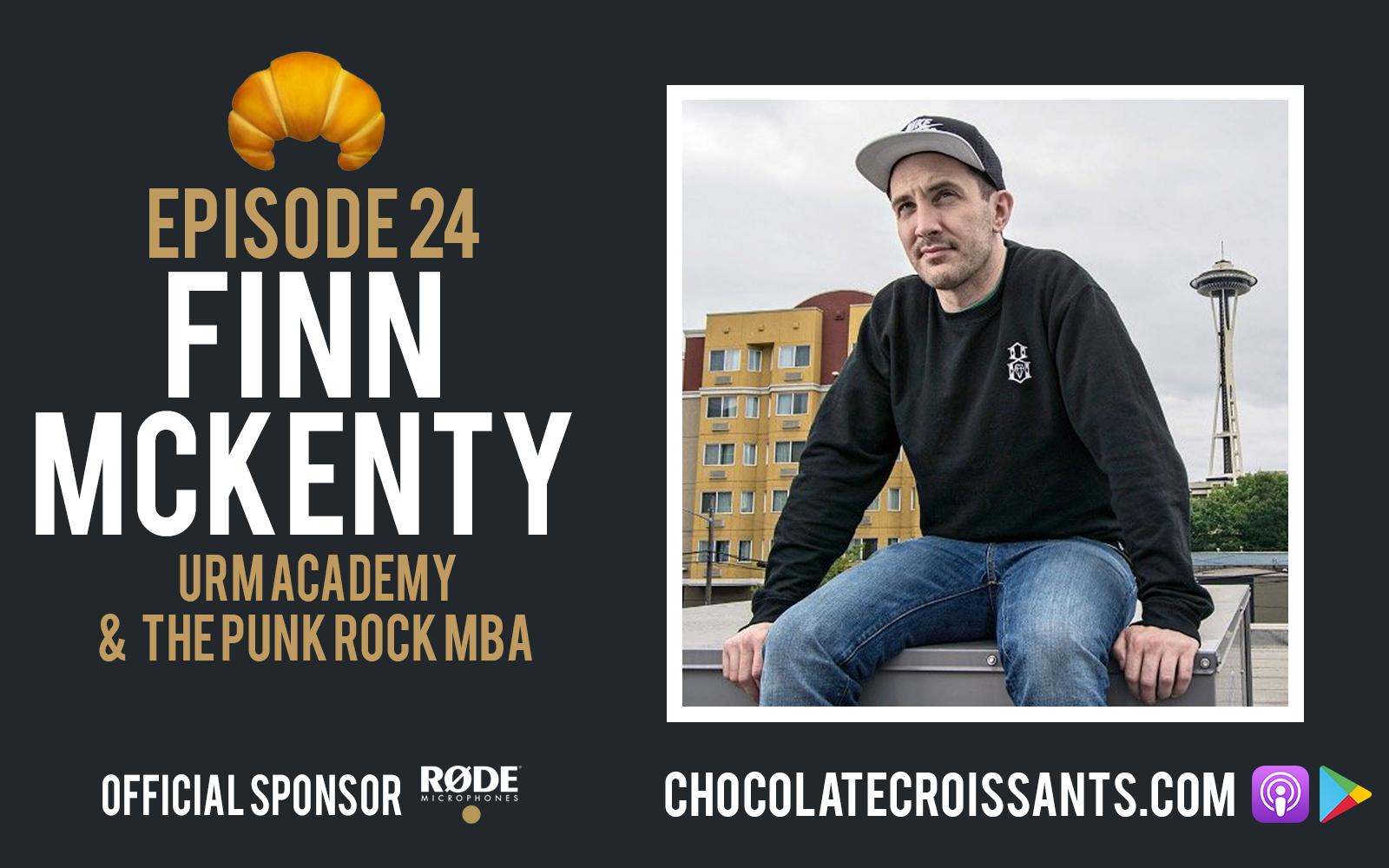 EP24 | Finn McKenty (URM Academy & The Punk Rock MBA)