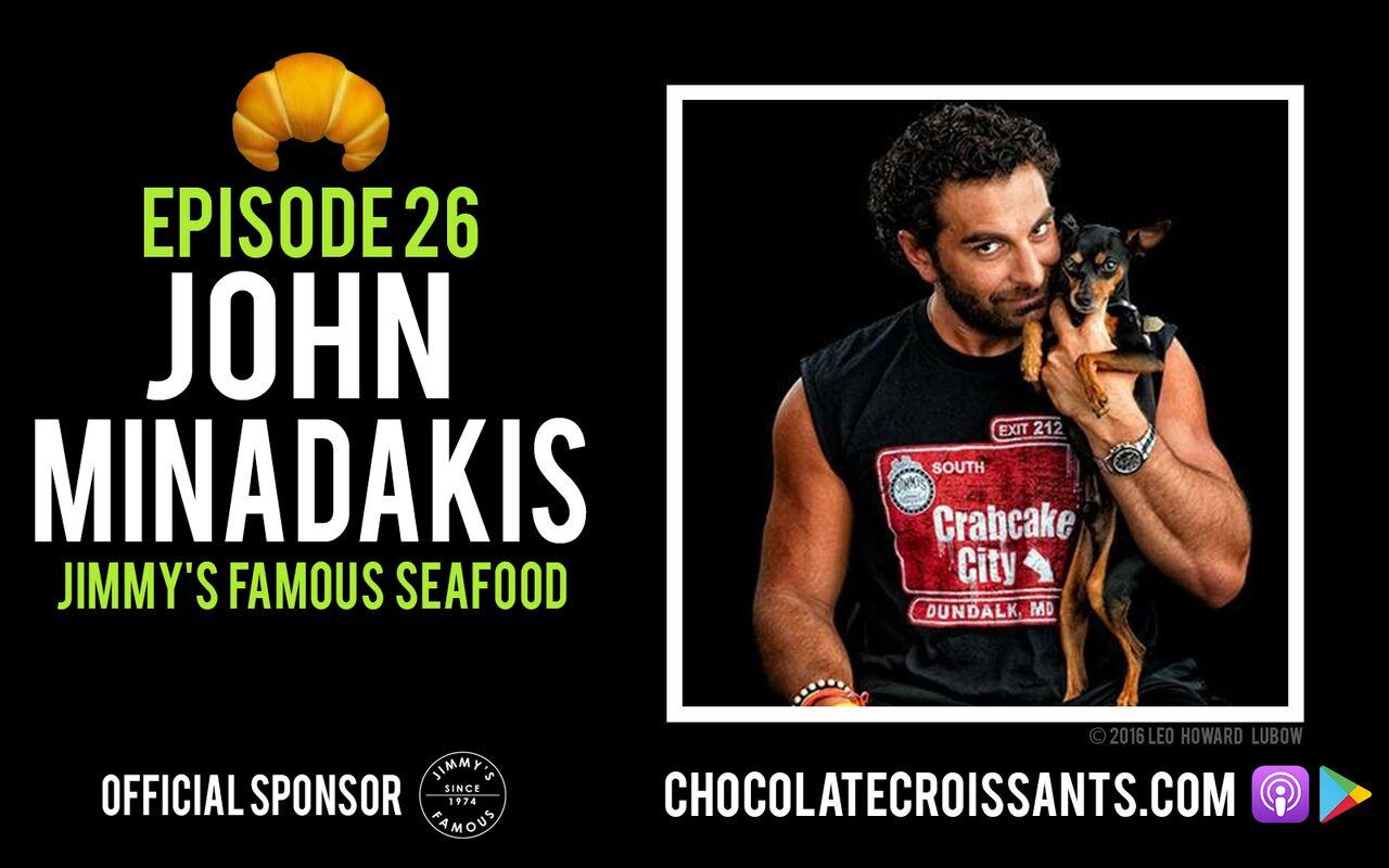 EP26 | John Minadakis (Jimmy's Famous Seafood)