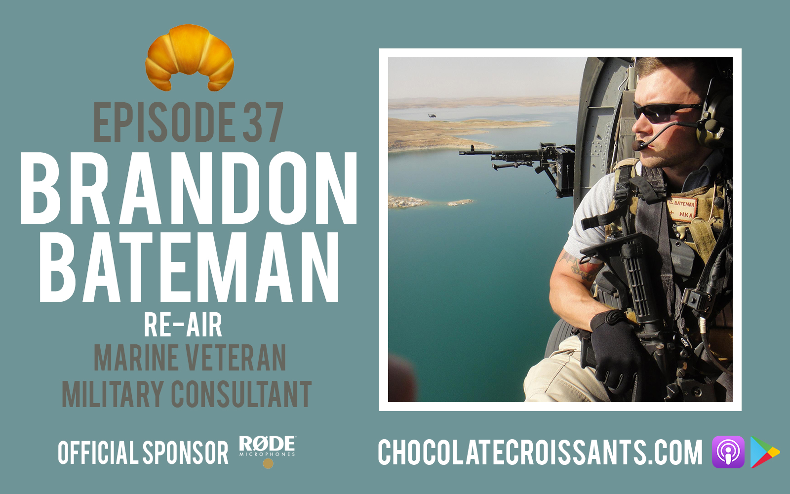 EP37 | Brandon Bateman (Marine Veteran, Military Consultant) Re-Air