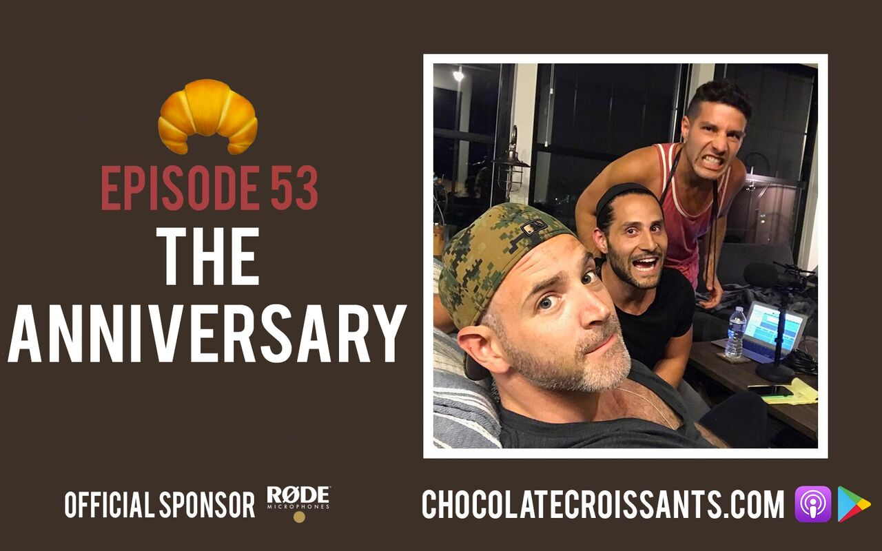 EP 53 | The Anniversary