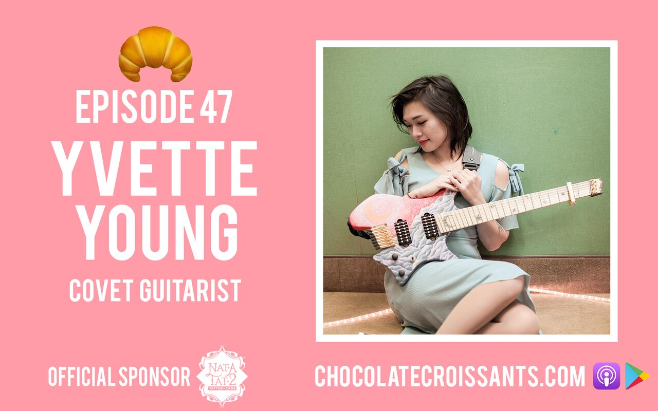 EP 47 | Yvette Young (Covet Guitarist)