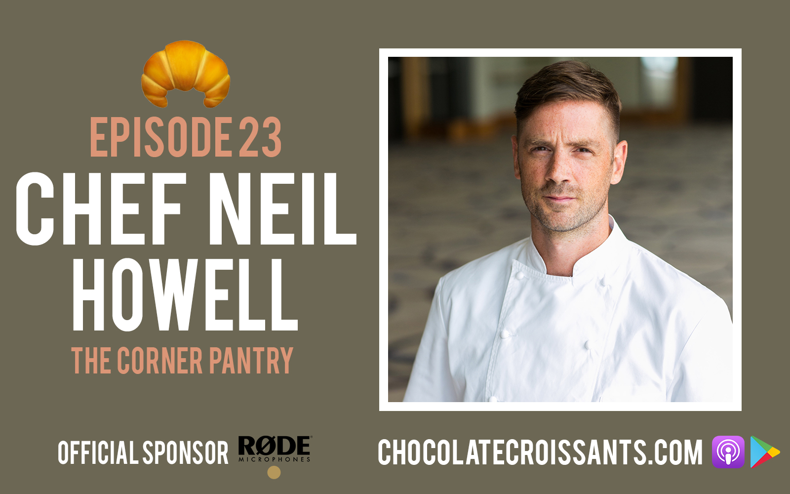 EP23 | Chef Neill Howell (The Corner Pantry)